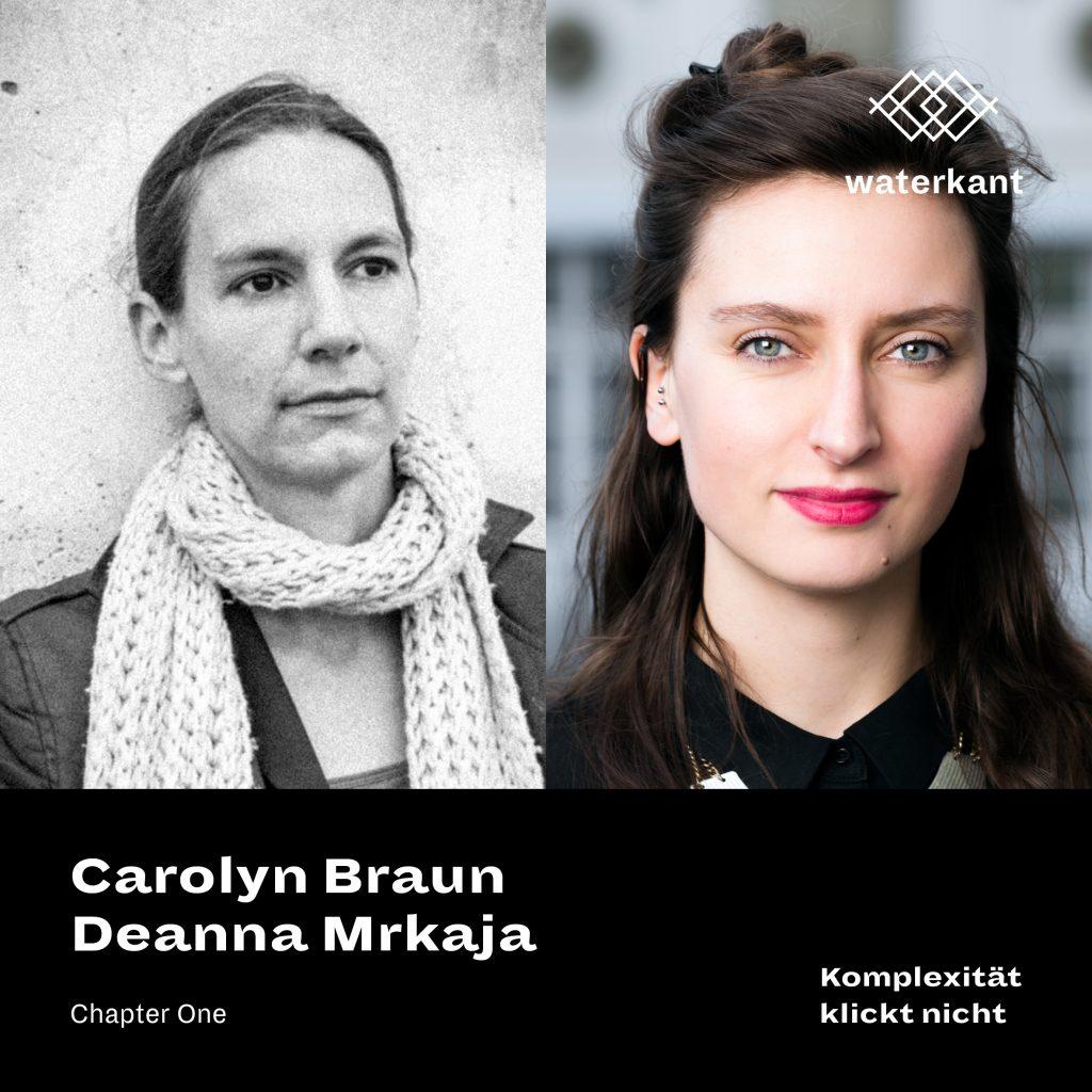 Carolyn Braun & Deanna Mrkaja | Komplexität klickt nicht