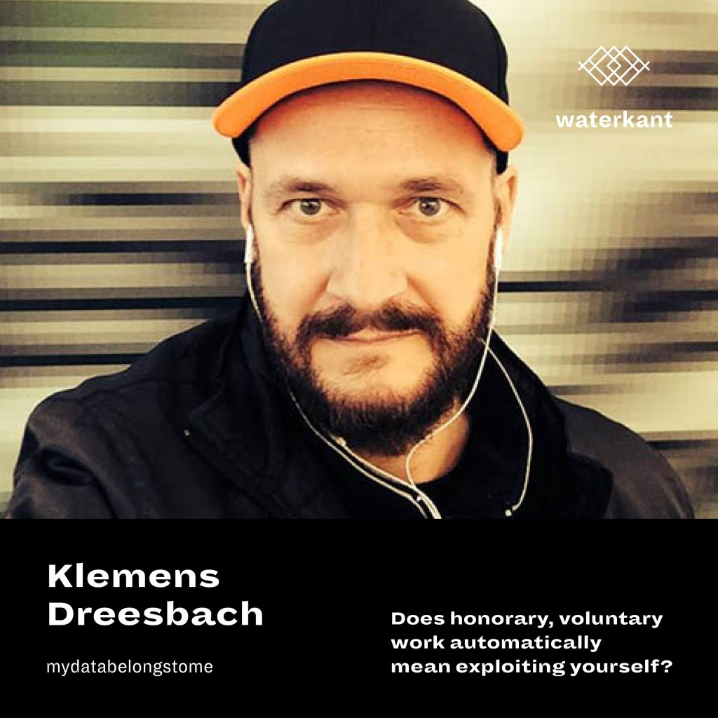 Klemens Dreesbach | Does honorary, voluntary work automatically mean exploiting yourself?