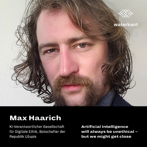 Max Haarich - Articificial Intelligence will always be unethical - but we might get close