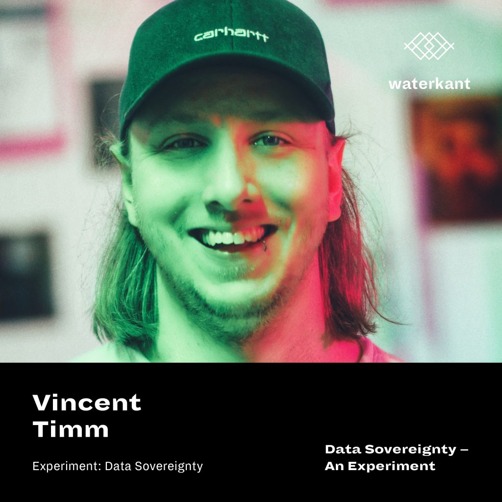 Vincent Timm - Data Sovereignty - an experiment